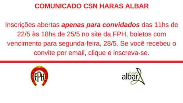 Comunicado - Inscrições Convidados CSN Haras Albar