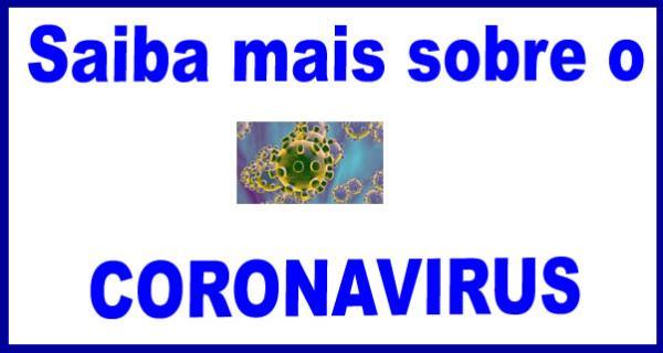 Sabia mais sobre Coronavírus