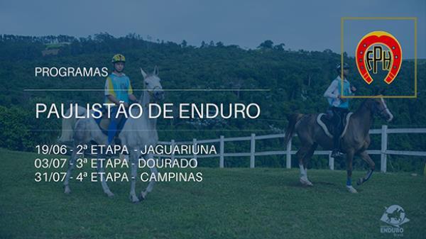 Programa Paulistão de Enduro - Etapa II, III e IV